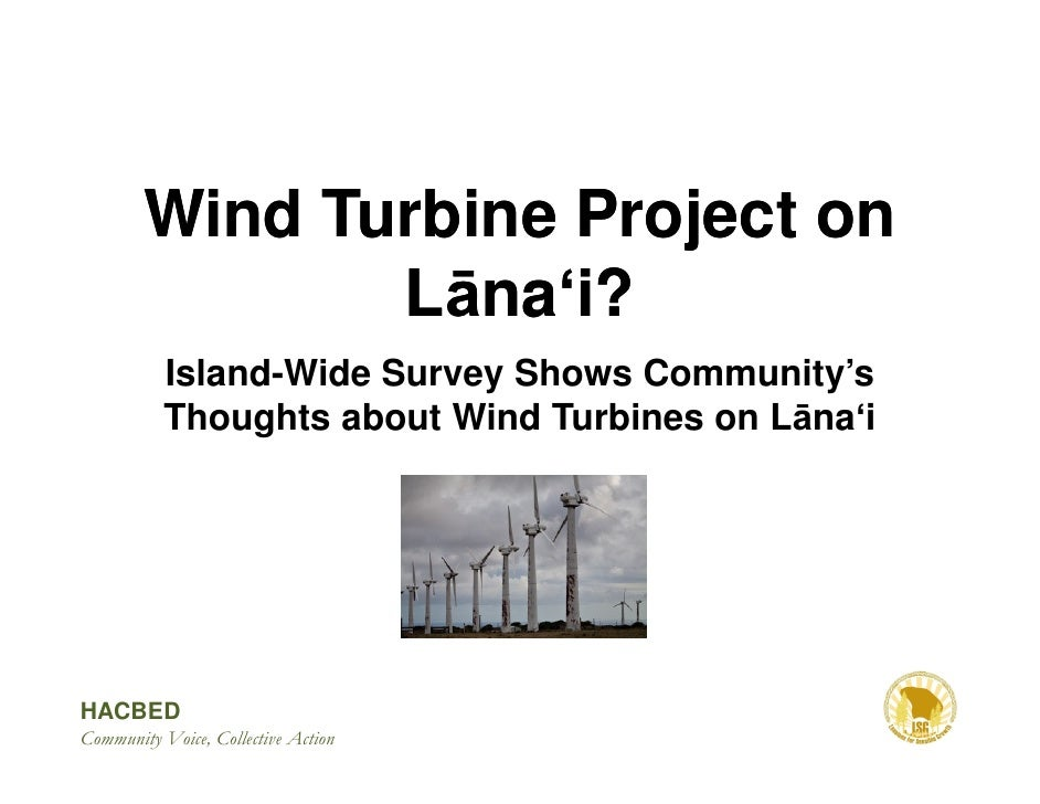 Wind Turbine Project on                Lāna i?            Island-Wide Survey Shows Community's            Thoughts about W...