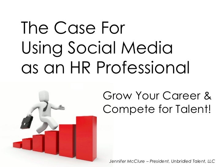 The Case for Using Social Media as an HR Professional - June 2010