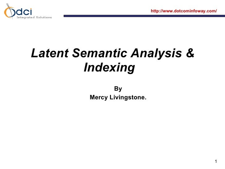 Latent Semantic Indexing and Analysis