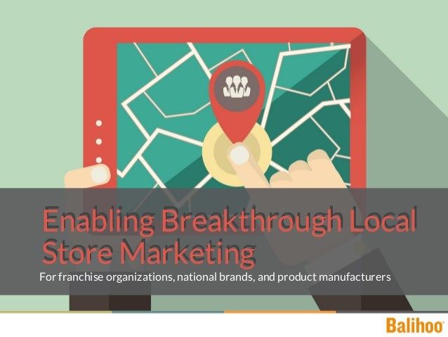 Enable Breakthrough Local Marketing for your Franchise Brands
