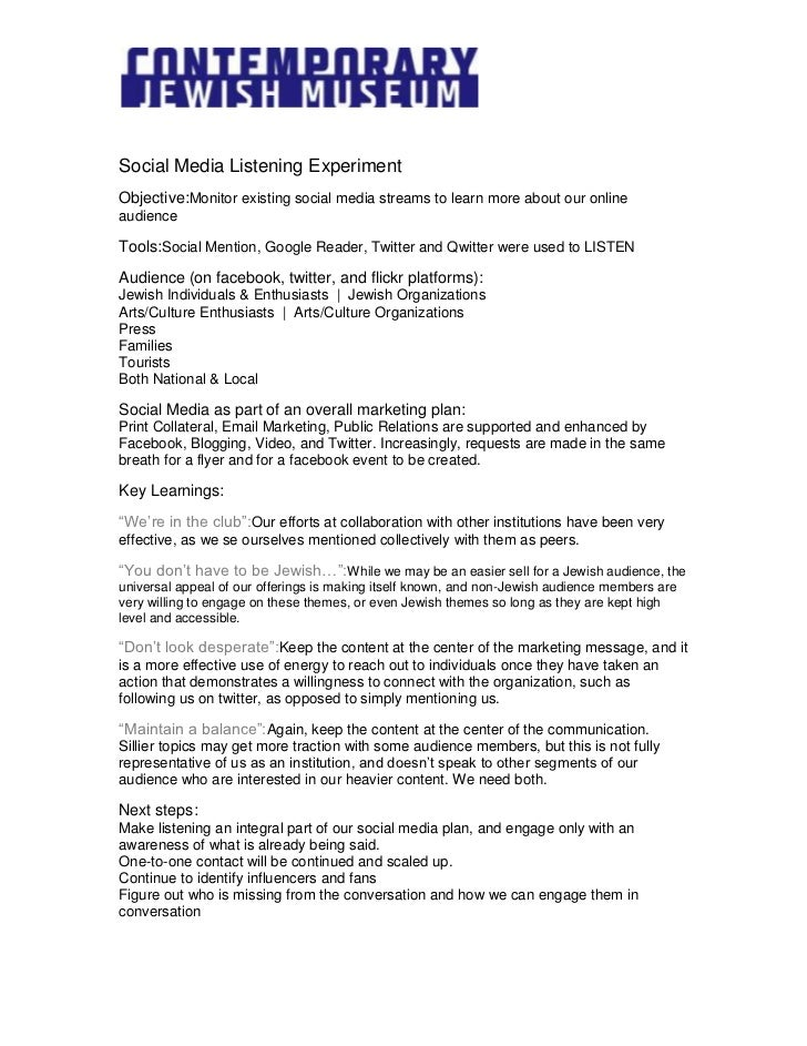Social Media Listening Experiment<br />Objective: Monitor existing social media streams to learn more about our online aud...