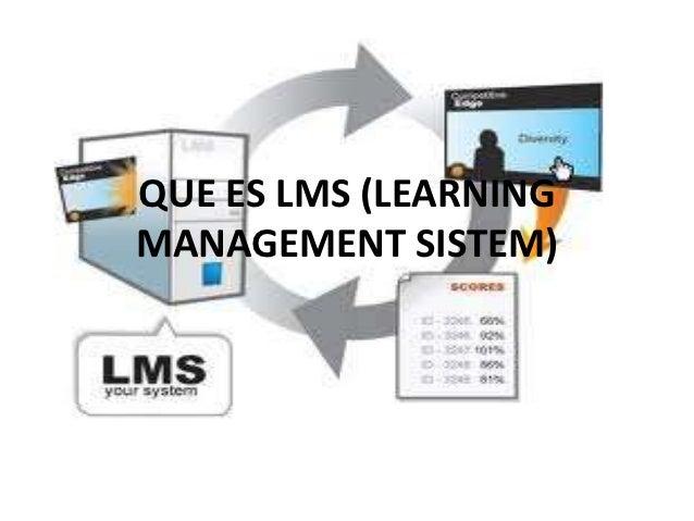 QUE ES LMS (LEARNINGMANAGEMENT SISTEM)