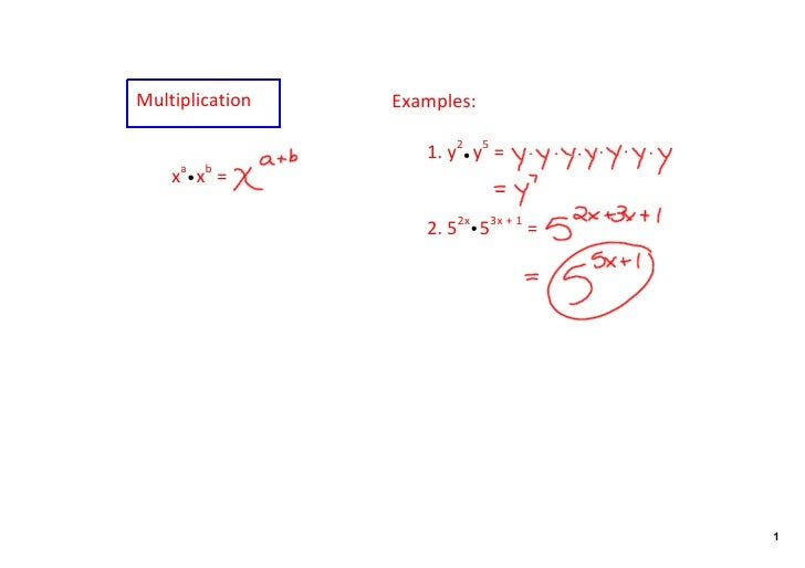 Multiplication   Examples:                      1. y2  y5 =     xa  xb =                       2. 52x  53x + 1 =          ...