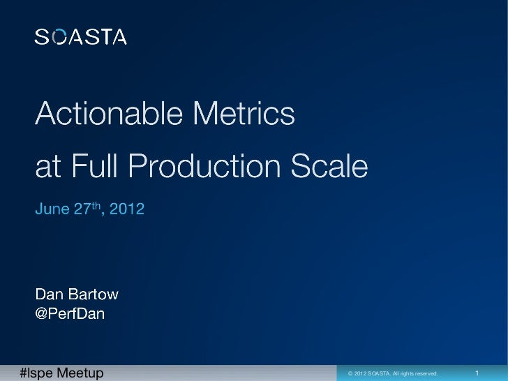 Actionable Metrics at Production Scale - LSPE Meetup June 27, 2012
