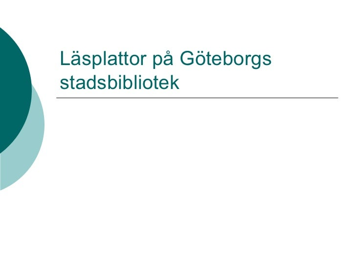 Utlån av läsplattor på Göteborgs stadsbibliotek