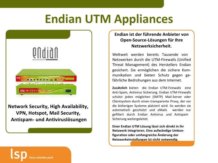 Endian UTM Appliances Network Security, High Availability,  VPN, Hotspot, Mail Security,  Antispam- und Antiviruslösungen ...