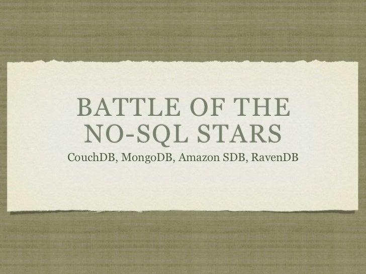 Battle of NoSQL stars: Amazon's SDB vs MongoDB vs CouchDB vs RavenDB