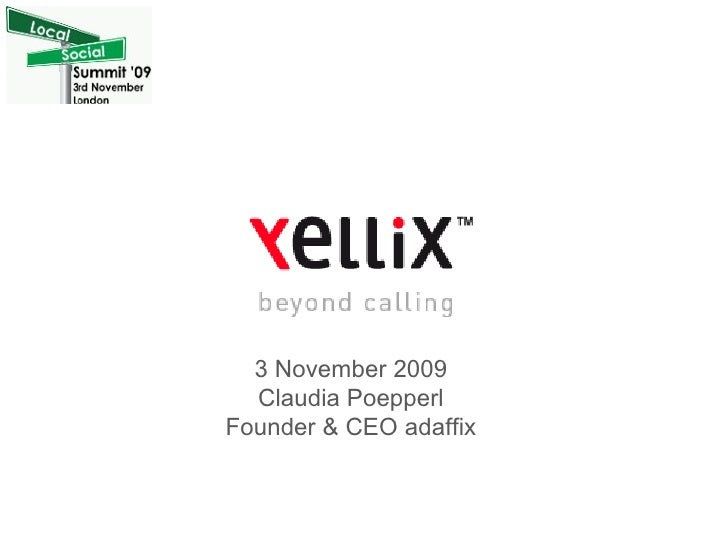 3 November 2009 Claudia Poepperl Founder & CEO adaffix