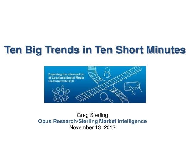 Ten Big Trends in Ten Short Minutes