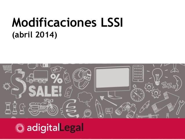 Modificaciones LSSI (abril 2014)