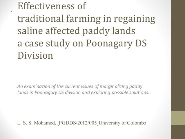 .  Effectiveness of traditional farming in regaining saline affected paddy lands a case study on Poonagary DS Division An ...