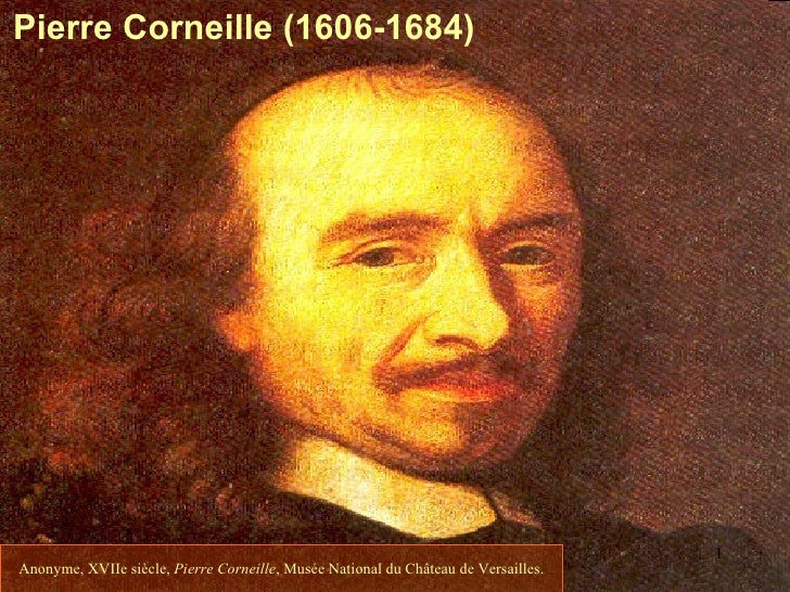 Pierre Corneille (1606-1684)                                                                                    1Anonyme, ...