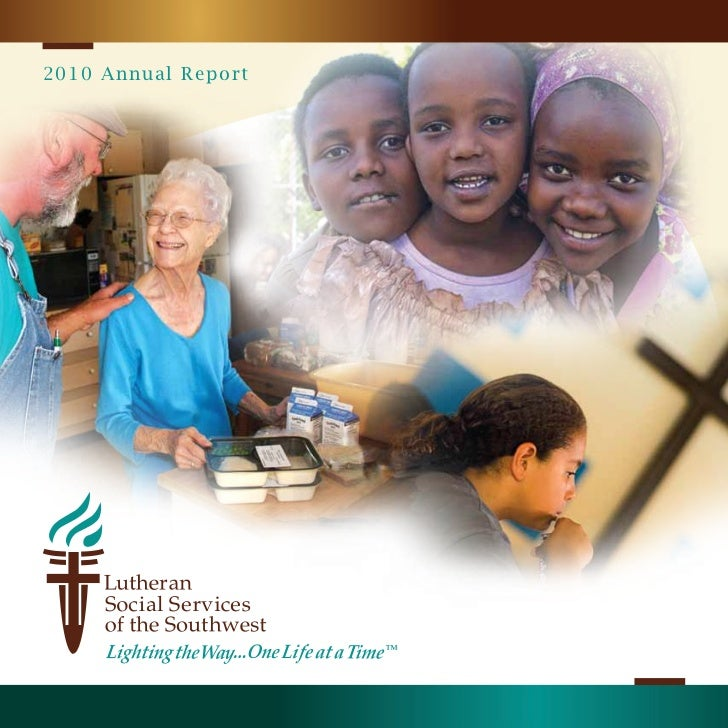 Lutheran Social Services of the Southwest Annual Report 2010