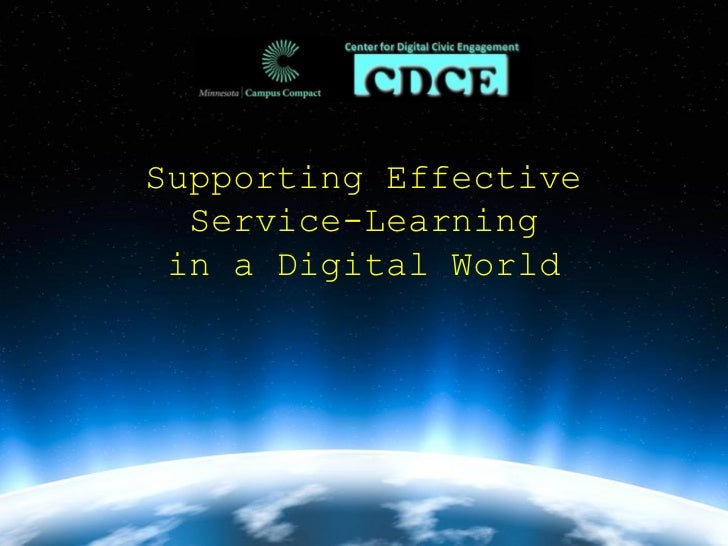 Supporting Effective  Service-Learning in a Digital World
