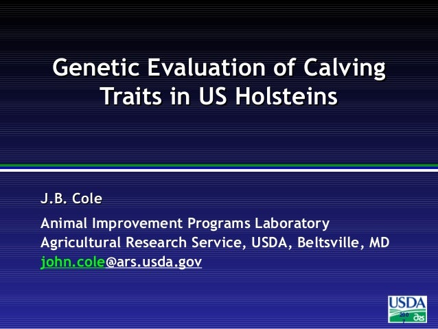 200 7 J.B. ColeJ.B. Cole Animal Improvement Programs Laboratory Agricultural Research Service, USDA, Beltsville, MD john.c...