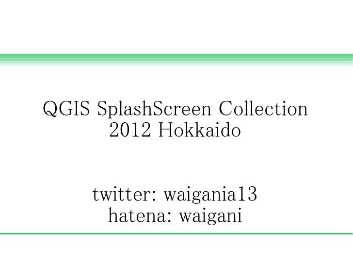 QGIS SplashScreen Collection 2012 Hokkaido