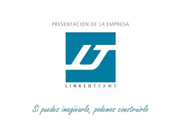 LinkedTeams - Presentación breve de la compañía, portfolio y datos de contacto