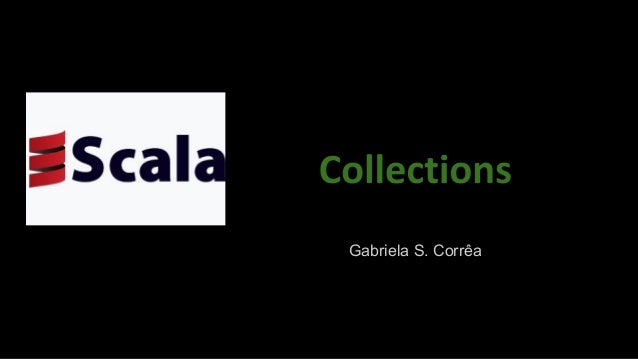 Scala - Collections