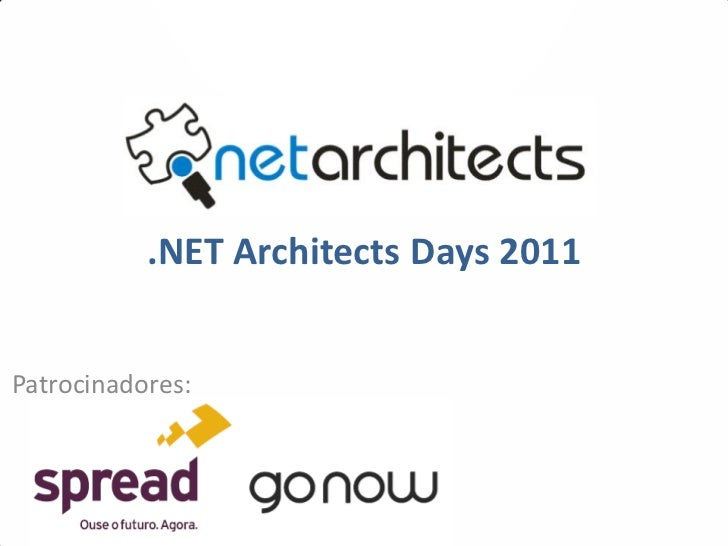.NET Architects Days 2011Patrocinadores: