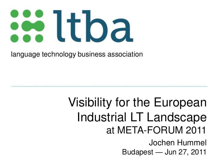 Visibility for the European Industrial LT Landscape