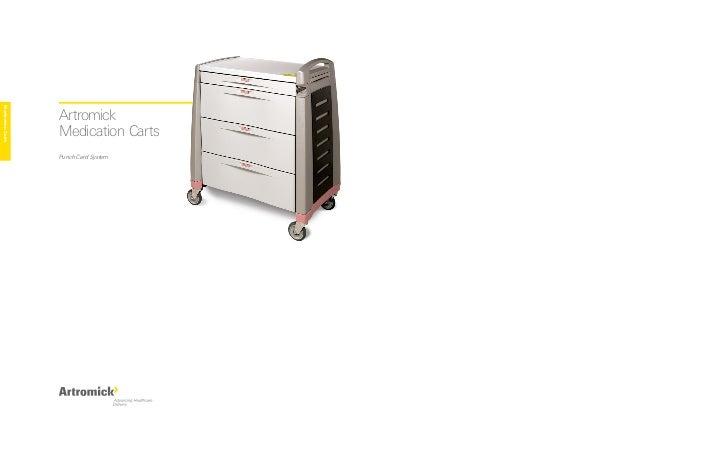 Medication Carts                        Artromick                    Medication Carts                    Punch Card System