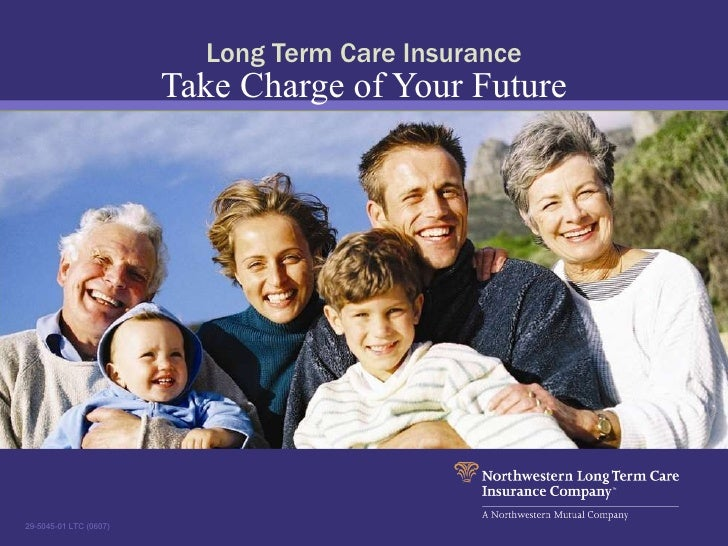 Long Term Care Insurance Take Charge of Your Future