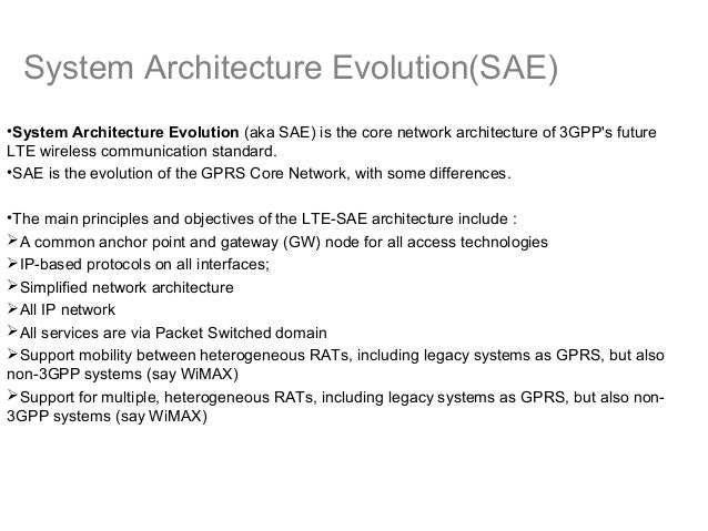 System Architecture Evolution System Architecture