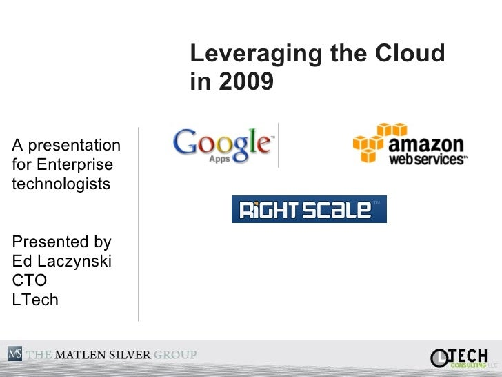 Leveraging The Cloud In 2009