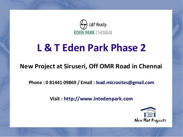 L n T Eden Park Phase 2 - 1,2,3 BHK Apartments by L n T Group - L n T Eden Park Phase 2 OMR Road Chennai Price