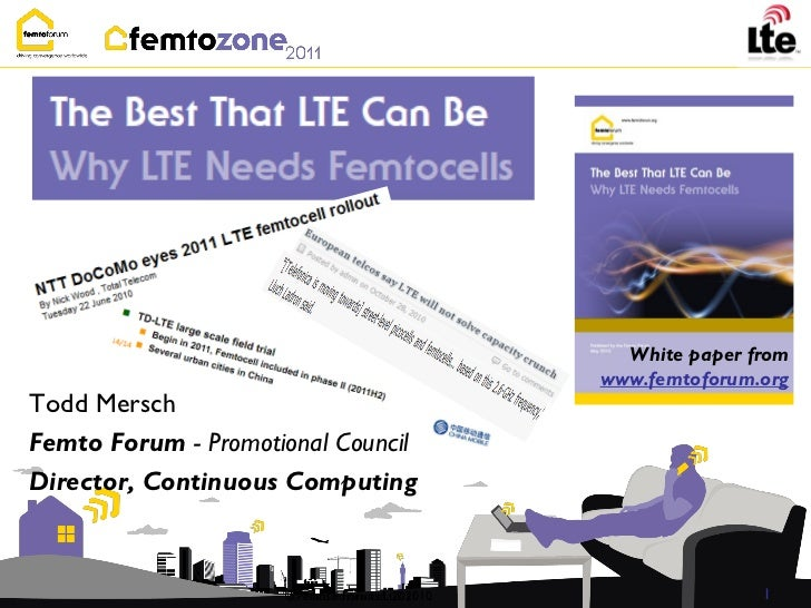 White paper from                                               www.femtoforum.orgTodd MerschFemto Forum - Promotional Coun...