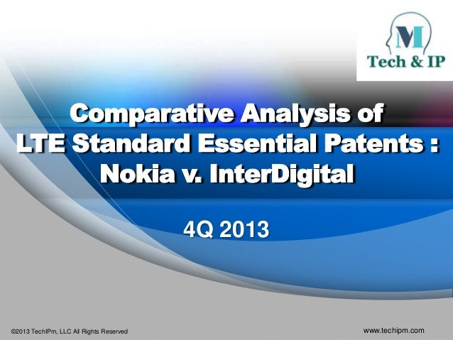 LTE Standard Essential Patents Nokia v InterDigital Analysis 4Q 2013