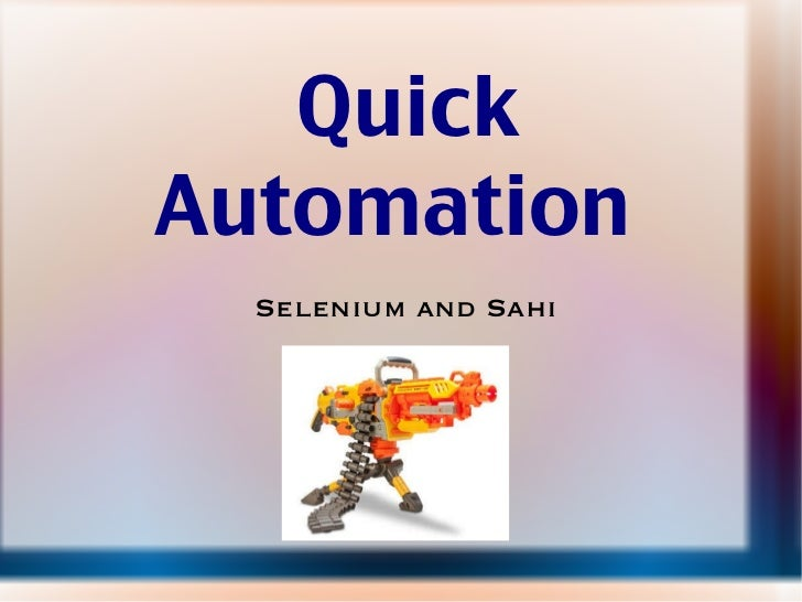 Quick Automation  Selenium and Sahi