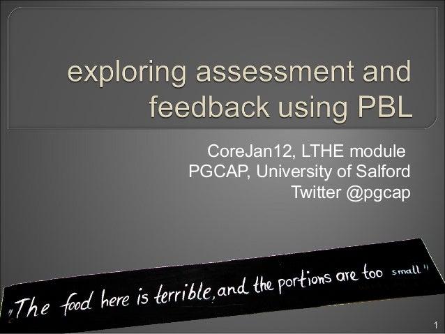 CoreJan12, LTHE modulePGCAP, University of Salford           Twitter @pgcap                               1