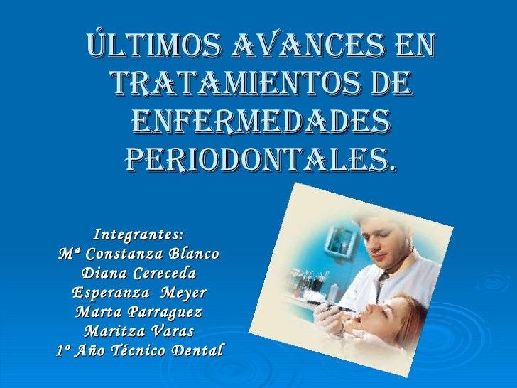 Últimos avances en tratamientos de enfermedades periodontales
