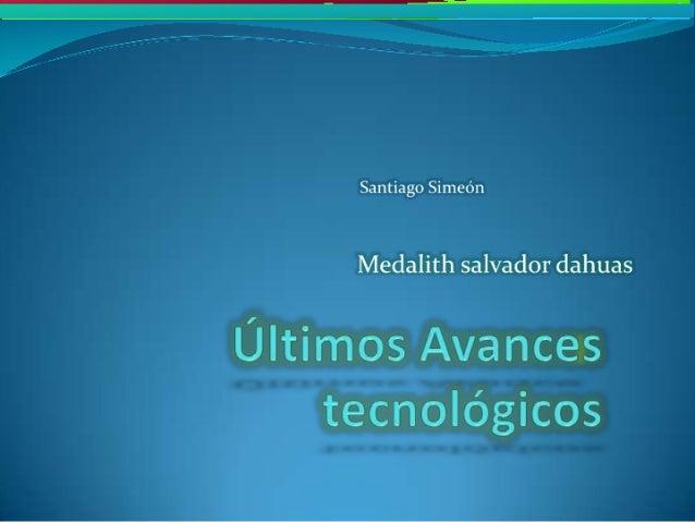 Santiago Simeón  Medalith salvador dahuas  - un.  ..  ,. _ _,  ,. _ 4 __ . .. _ - u. ' .1 -' ¿ha I'  n.  __ , - _ . - - 4 ...