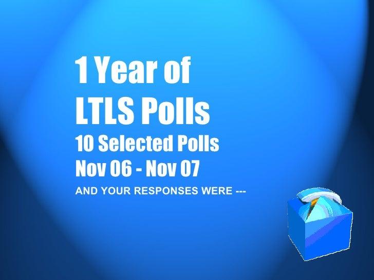 LTLS Polls for a Year