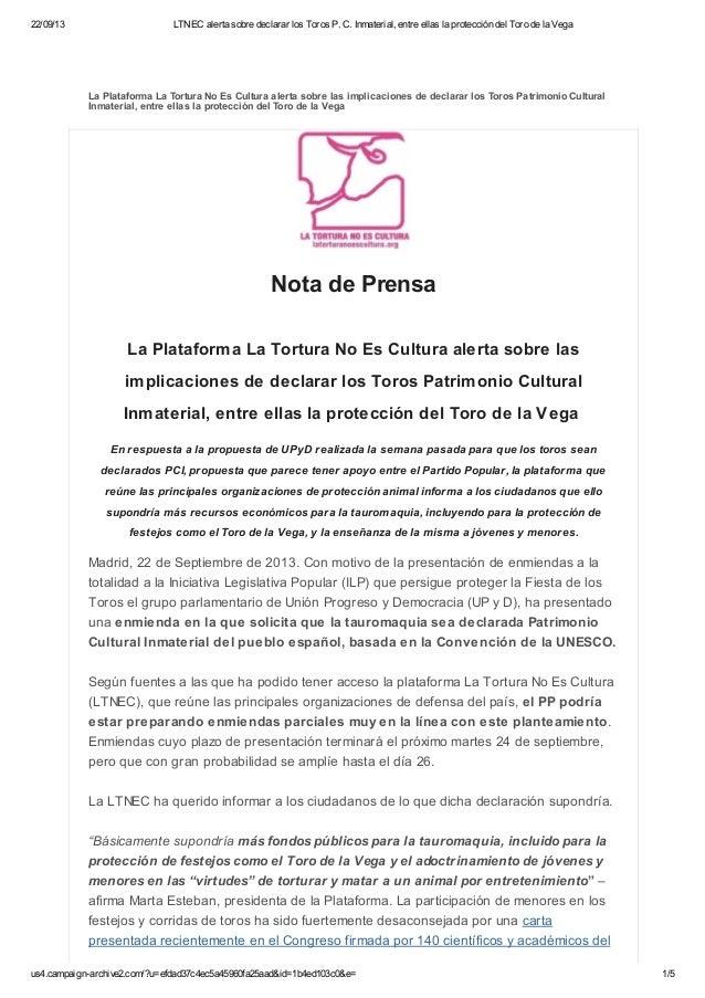 22/09/13 LTNEC alerta sobre declarar los Toros P. C. Inmaterial, entre ellas la protección del Toro de la Vega us4.campaig...