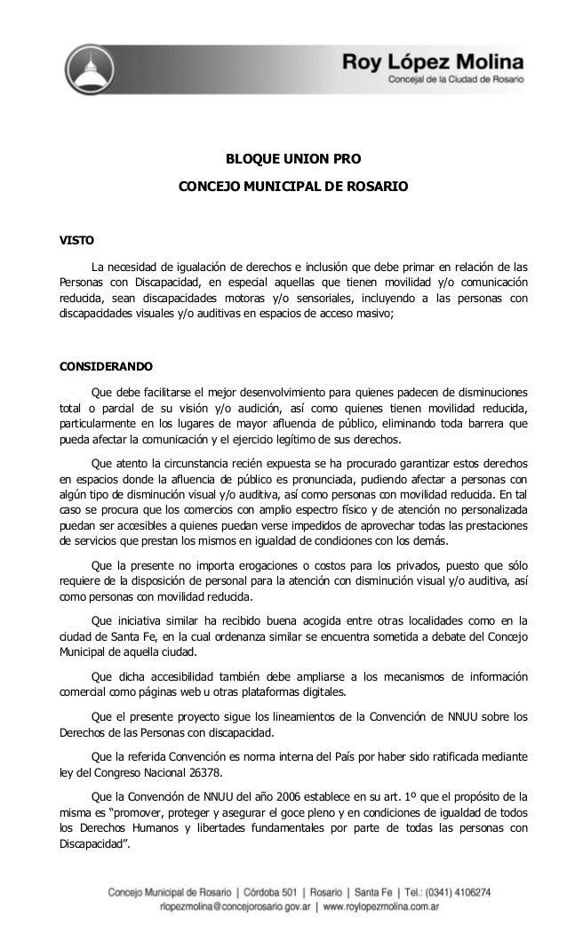 BLOQUE UNION PRO  CONCEJO MUNICIPAL DE ROSARIO  VISTO  La necesidad de igualación de derechos e inclusión que debe primar ...