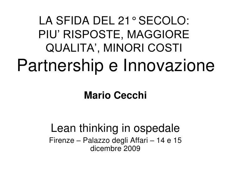 Partnership e Innovazione nelle Aziende Sanitarie e Ospedaliere