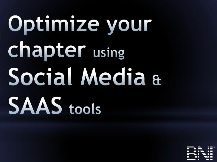 Using social networks and SAAS to promote your chapter presentation - agenda