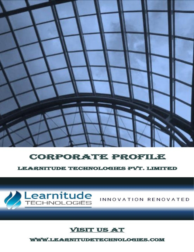 CORPORATE PROFILE Learnitude Technologies pvt. Limited Visit us at www.learnitudetechnologies.com