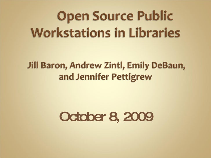 LTR: Open Source Public Workstations
