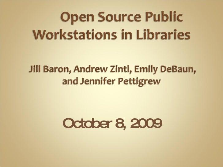 LTR: Open Source Public Workstations