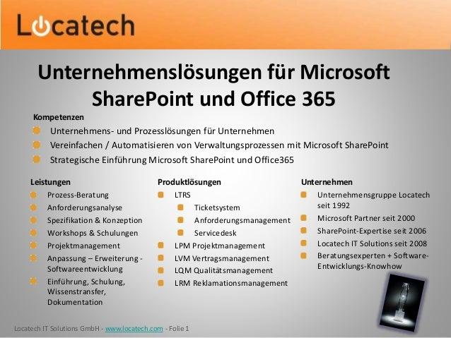 Locatech IT Solutions GmbH - www.locatech.com - Folie 1 Leistungen Prozess-Beratung Anforderungsanalyse Spezifikation & Ko...
