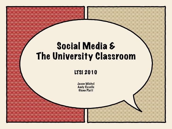 LTSI 2010 Social Media in Higher Education