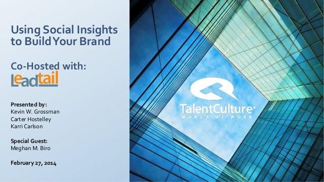 [WEBINAR] Building Your Brand Using Social Insights