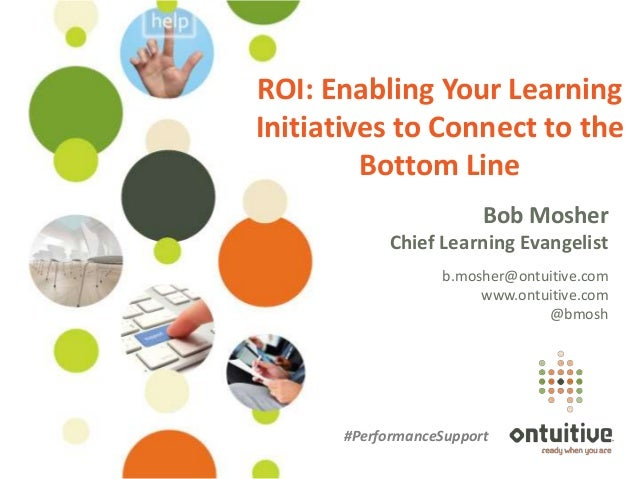 WEBINAR: ROI: Enabling Your Learning Initiatives to Connect to the Bottom Line