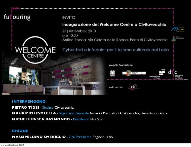 Filas | Inaugurazione Welcome Center - Civitavecchia