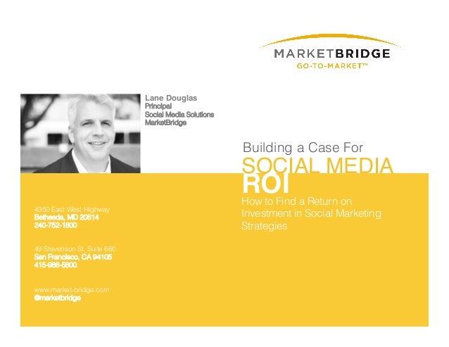 An Approach to Social Media ROI