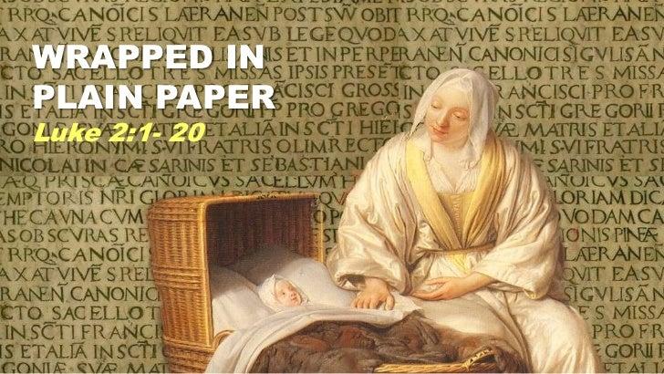 Lu 2 1-20_wrappedplainpaper